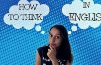 İngilizce Düşünmek için 6 Önemli Tavsiye