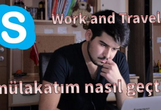 Work and Travel Mülakatım Nasıl Geçti?