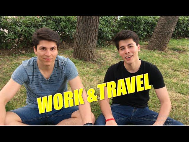 Work & Travel Nedir? Nasıl Yapılır?