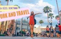 Work and Travel | Sıkça Sorulan Sorular ve Tavsiyelerim