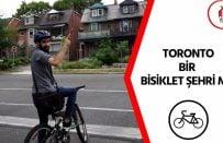 Toronto Bir Bisiklet Şehri Mi? Kanada'da Bisiklet Hakkında Her Şey!