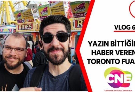 Toronto CNE Fuarı'nda Bir Gün   Vlog