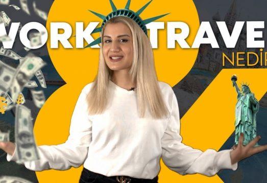 Work and Travel Nedir? Öğrenciler Tıklayın!