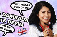 Herkesin Bilmesi Gereken 15 İngilizce Deyim   TOEFL, IELTS, YDS