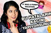 Türklerin İngilizcede En Yaygın Hataları   İngilizcenizi Test Edin