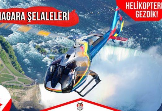 Niagara Şelalesi'ni Helikopter ve Botla Gezdik!