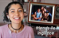 Diziden İngilizce Öğrenmek | Friends