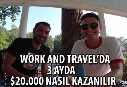 Work and Travel'da $20.000 Kazanmak | Müdür Olmak | Tavsiyeler